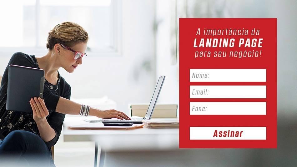 A importância da landing page para seu negócio